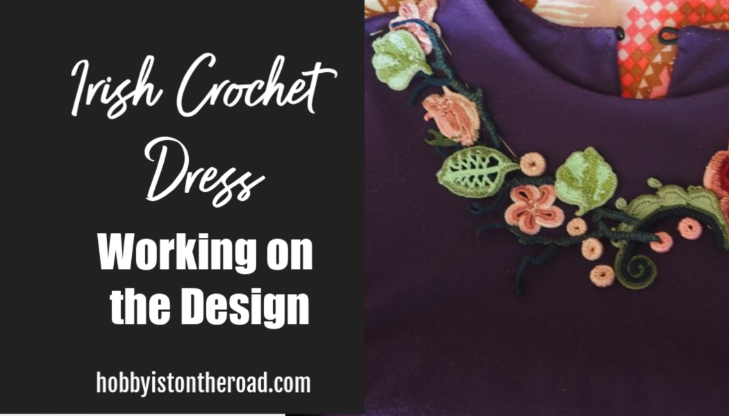 Irish Crochet Dress Design Considerations and advice