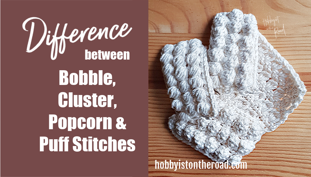 bobble cluster popcorn puff stitches