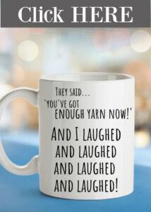 Enough yarn mug